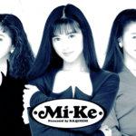 永 遠 の Mi-Ke 。